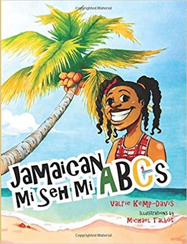 Jamaican Mi Seh Mi ABC's: Carradice Collection