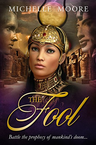 The Fool: Book #1 Egyptian Tarot Trilogy