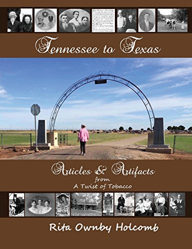 Tennessee to Texas Articles and Artifacts: A Twist of Tobacco Companion Book (Volume 4)