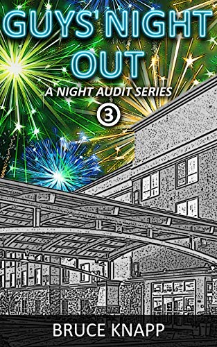 Guys' Night Out (A Night Audit Series Book 3)