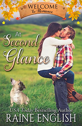 At Second Glance (Welcome to Romance Book 3)