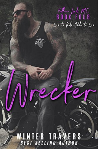 Wrecker (Fallen Lords MC Book 4)