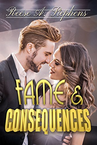 Fame & Consequences