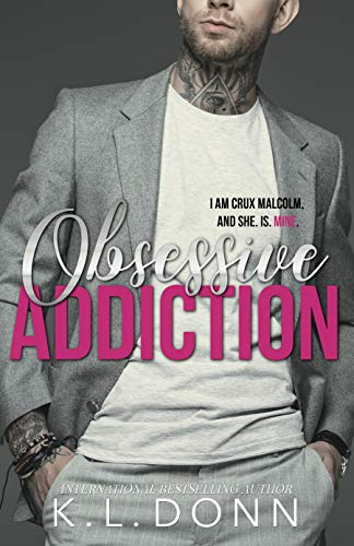 Obsessive Addiction (Those Malcolm Boys Book 1)