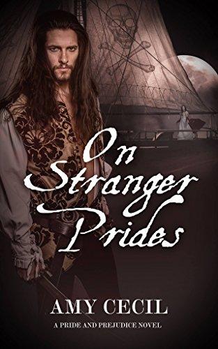 On Stranger Prides: A Pride and Prejudice Novel