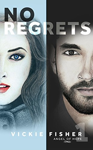 No Regrets (Angel of Hope Book 1)