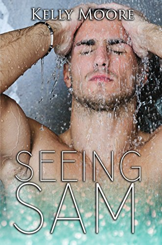 Seeing Sam (Next August Book 3)
