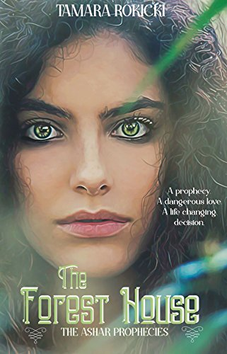 The Forest House: Book One of The Ashar Prophecies
