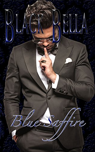 Black Bella: The Beginning : Black Bella Saga: Book 1