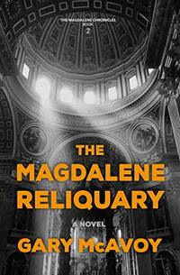 The Magdalene Reliquary (The Magdalene Chronicles Book 2) - Published on Dec, 2020