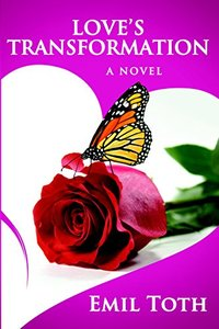 Love's Transformation (Love Series Book 1)