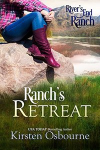 Ranch's Retreat (River's End Ranch Book 6) - Published on Nov, 2016