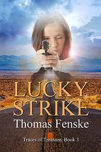 Lucky Strike (Traces of Treasure Book 3) - Published on Oct, 2019