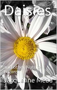 Daisies: and other Nature Poems