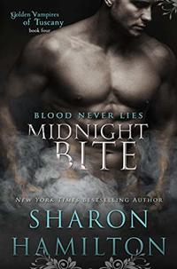 Midnight Bite (Golden Vampires of Tuscany Book 4) - Published on Dec, 2019