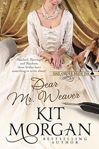 Mail-Order Bride Ink: Dear Mr. Weaver
