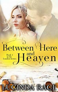 Between Here and Heaven: A Small Town Love Story (The Loudon Series Book 1)
