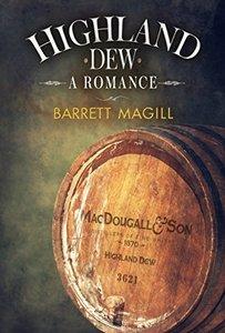 Highland Dew: A Romance