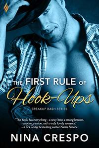 The First Rule of Hook-Ups (Breakup Bash Book 1)