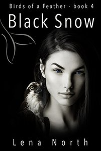 Black Snow (Birds of a Feather Book 4)