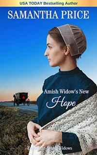 Amish Widow's New Hope (Expectant Amish Widows Book 13) - Published on Jan, 2017