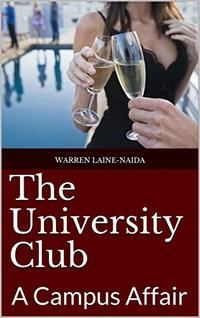 The University Club: A Campus Affair