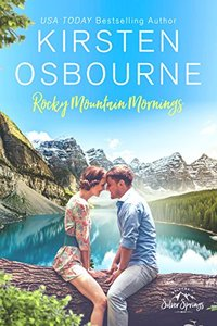 Rocky Mountain Mornings (Roberts of Silver Springs Book 1) - Published on Mar, 2017
