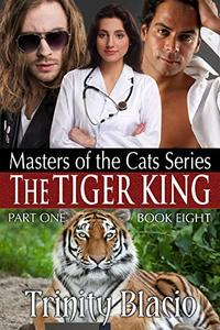 The Tiger King: Masters of the Cats, Part One