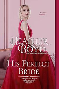 His Perfect Bride (Distinguished Rogues Book 15) - Published on Jan, 2021