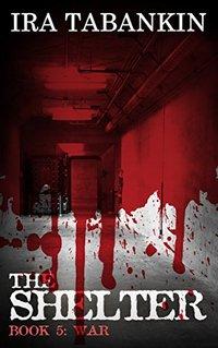 The Shelter: WAR