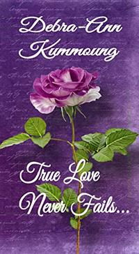 True Love Never Fails... - Published on Apr, 2019
