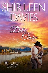 Del's Choice (Burnt River Contemporary Western Romance Book 7) - Published on Aug, 2017