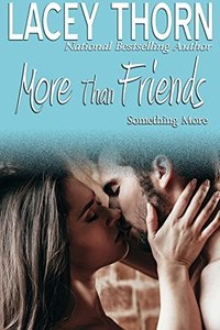 More Than Friends (Something More Book 2)