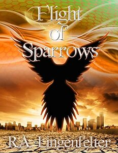 Flight of Sparrows: BOOK TWO (Small Sacrifices 2) - Published on Nov, 2020