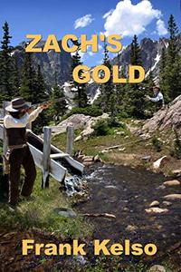 Zach's Gold (The Jeb & Zach Series Book 2)