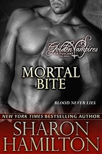 Mortal Bite (Golden Vampires of Tuscany Book 2)