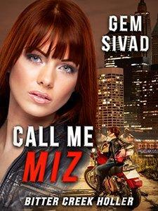 Call Me Miz (Bitter Creek Holler Book 1)