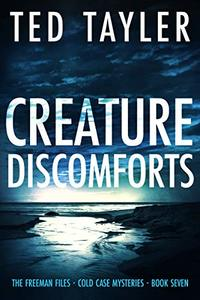 Creature Discomforts: The Freeman Files - Book 7 - Published on Sep, 2020