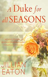 A Duke for All Seasons: Regency Collection - Published on Sep, 2019