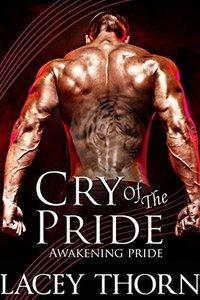 Cry of the Pride (Awakening Pride)