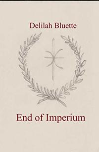 End of Imperium (Maker of Fate Book 0)