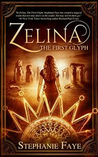 Zelina: The First Glyph (The Zelina Series Book 1) - Published on Oct, 2019