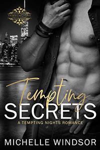 Tempting Secrets (Tempting Nights Romance Series Book 1)
