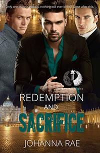 Redemption and Sacrifice (Immortal Trinity Book 2) - Published on May, 2020