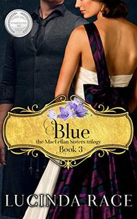 Blue: The Enchanted Wedding Dress (The MacLellan Sisters Trilogy Book 3)