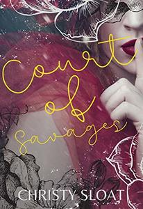 Court of Savages (The Savage Hunt Series Book 1) - Published on Mar, 2020