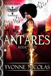 Antares (Book 2) (The Cross Knight Chronicles) - Published on Jun, 2020