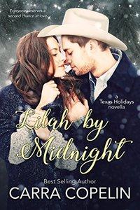 Lilah By Midnight: Texas Holidays Novella - Published on Oct, 2013