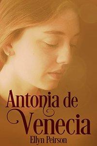 Antonia de Venecia (Spanish Edition)