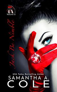 Jack Be Nimble: A Trident Security Related Short Story (Heels, Rhymes & Nursery Crimes Book 2)